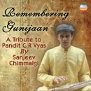 Remembering Gunijaan – A tibute to Pt. C.R. Vyas